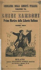 Luigi Zamboni, il primo martire della libertà italiana