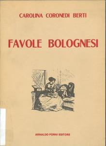 Carolina Coronedi Berti: la pioniera degli studi sul dialetto