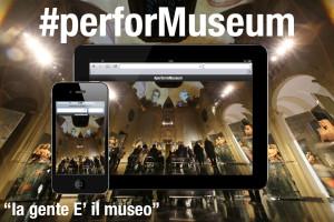PerforMuseum – La gente è il museo